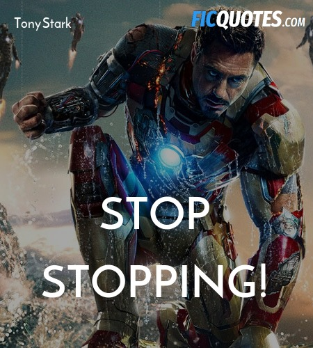 Stop stopping quote image