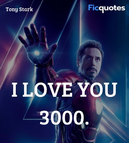 I love you 3000 quote image