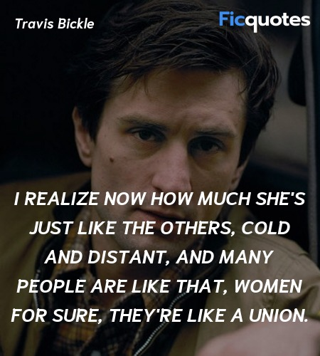 I realize now how much she's just like the others... quote image