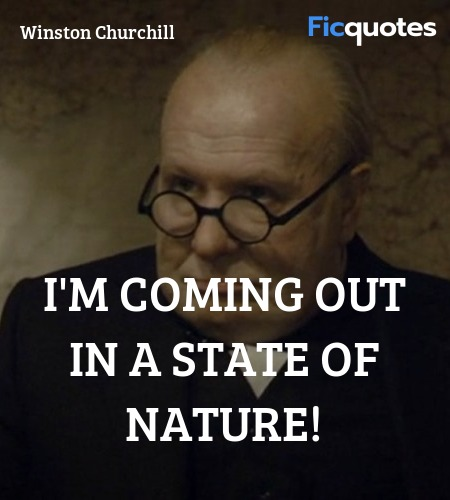 I'm coming out in a state of nature! image