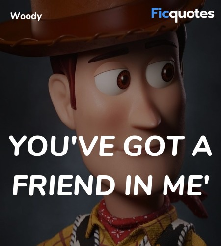 You've Got A Friend In Me quote image