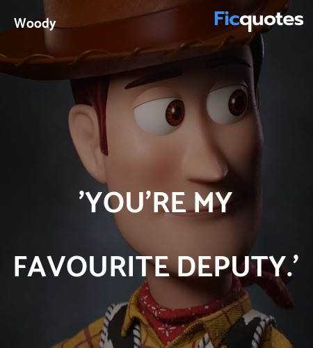 'You're my favourite deputy quote image