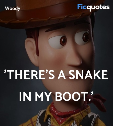 'There's a snake in my boot quote image