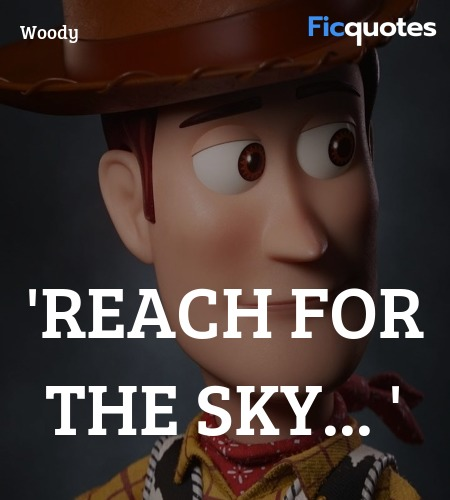 'Reach For The Sky quote image