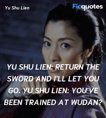 You've been trained at Wudan quote image